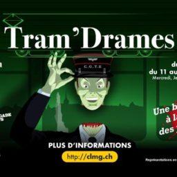 Embarquez à bord de Tram'Drames