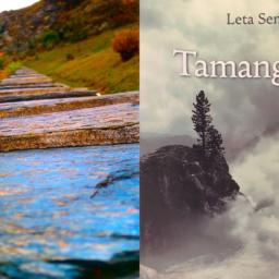 Tamangur : Leta Semadeni et la présence au monde